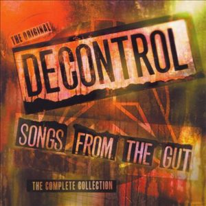 Decontrol Songs from the gut