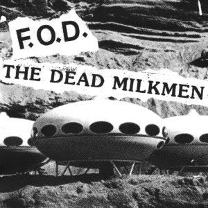 FOD DEAD MILKMEN SPLIT 7 COVER